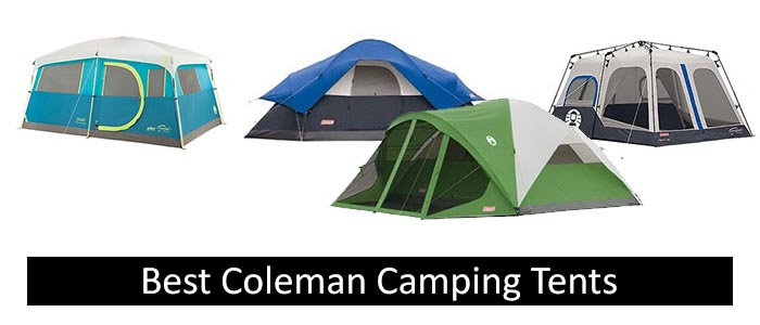 Best Coleman Camping Tents 2018